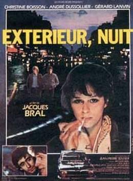 Jacques Bral: Éjszaka külsőben (1980)