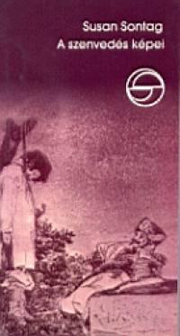 Susan Sontag: A szenvedés képei.- A könyv borítója
