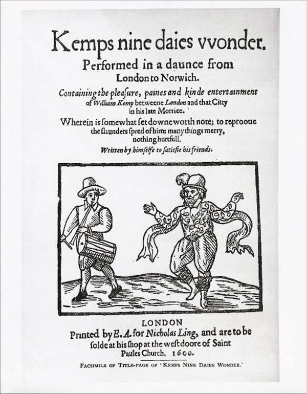 Will Kemp az 1600-ban megjelentetett Nine Daies Wonder címlapján.