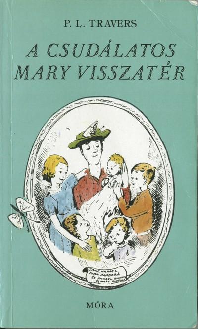 A csudálatos Mary visszatér borítója Mary Sheppard eredeti illusztrációjával.