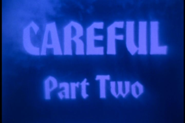 Careful. Guy Maddin, 1992