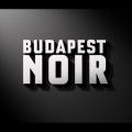 Budapest noir (Gárdos Éva, 2017)