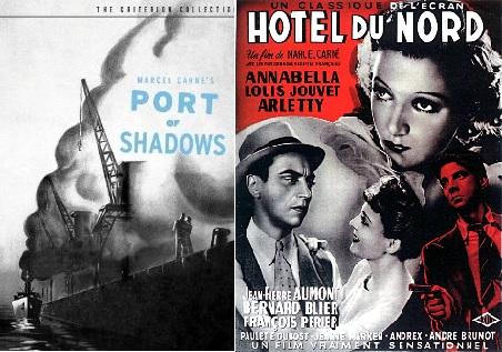 Marcel Carné két 1938-as filmje, a Ködös utak (Le quai des brumes) és a Külvárosi szálloda