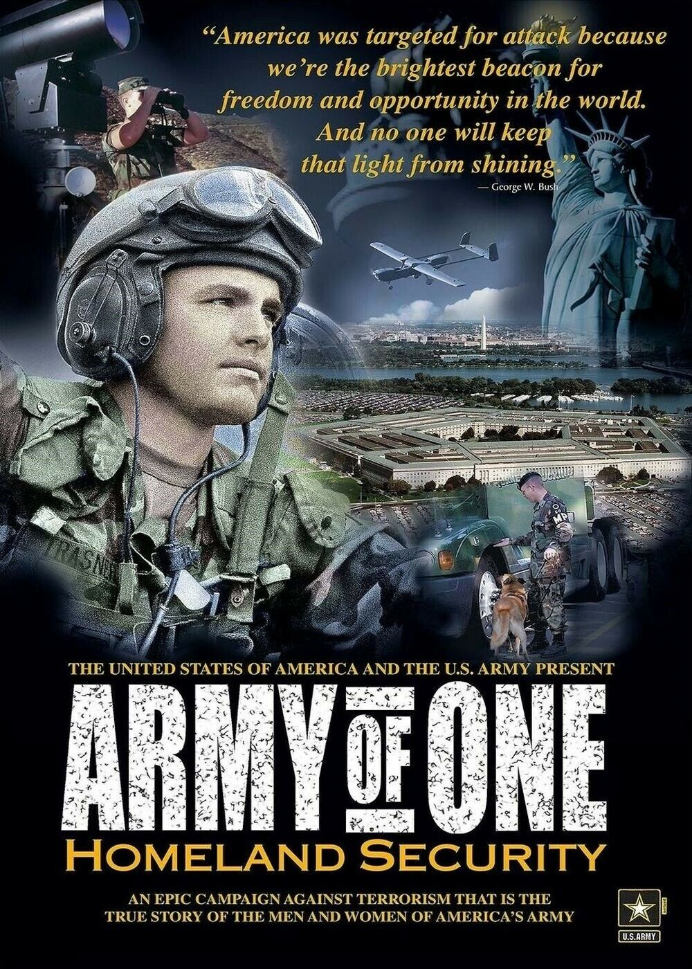 """A hadsereg """"Army of One"""" toborzókampánya során a terroristák által megtámadott USÁ-t a szabadság és lehetőségek ragyogó jelzőtüzeként jelenítették meg."""