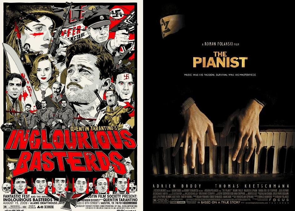 Becstelen Brigantyk (Inglourious Basterds. Quentin Tarantino, 2009);  A zongorista (The Pianist. Roman Polanski, 2002)