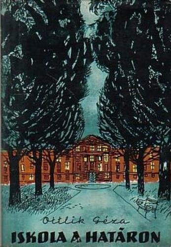 <em>Az iskola a határon</em> első kiadása (Magvető Könyvkiadó, 1959)