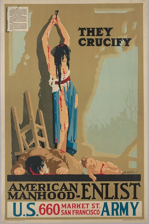 Hoyle, M.: They Crucify. American Manhood – Enlist, 1914-1918. Első világháborús propagandaplakát. Litográfia, 106 × 70 cm.