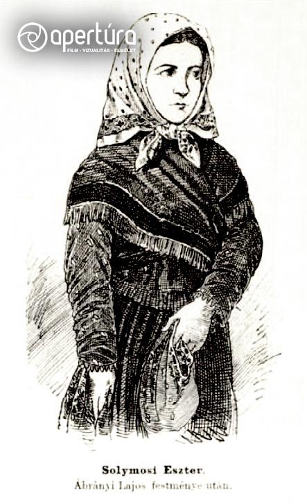 Ismeretlen rajzoló (Ábrányi Lajos, illetve Csörgey Zoltán után): Solymosi Eszter, 1883. Megjelent: Vasárnapi Ujság, 1883. 07. 15., 458.