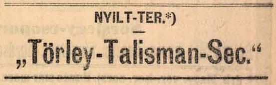 Törley-Talisman-Sec hirdetés. Budapesti Hírlap, 1890. február 19.