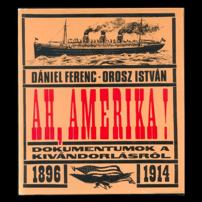 Ah, Amerika (Orosz István, 1982)