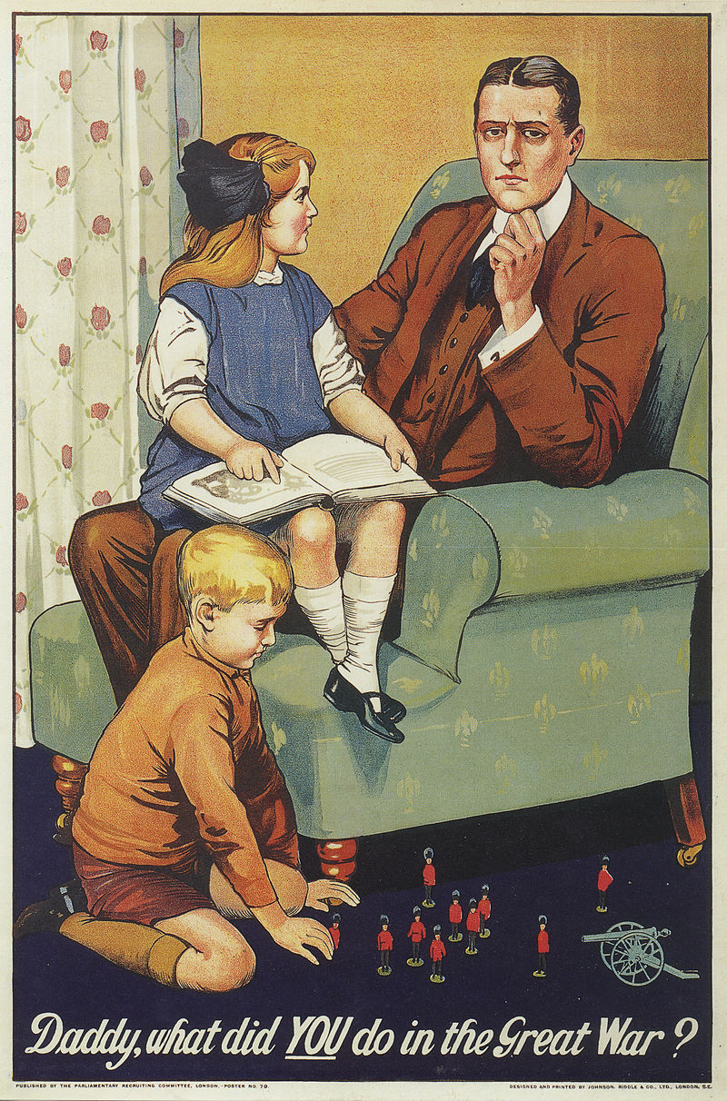 Brit toborzó plakát. <br>Savile Lumley: <em>Daddy, what did YOU do in the Great War?</em> <br /> Parliamentary Recruiting Committee, 1915.