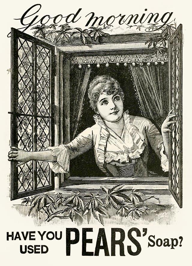 Pears' soap szappanreklám <br /> <em>Good Morning, have you used Pears' soap? <br>Jó reggelt! Használta Pears szappanját?</em> 1889.
