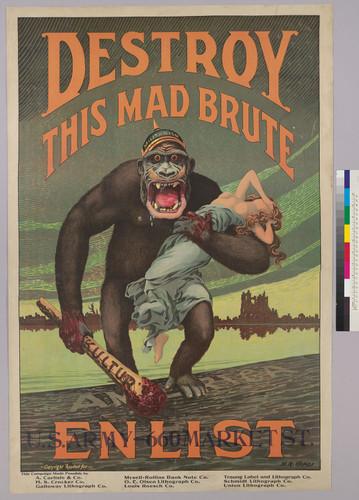 Hopps, harry R.: Destroy This Mad Brute, 1918. Első világháborús propagandaplakát. Litográfia, 106 × 71 cm.