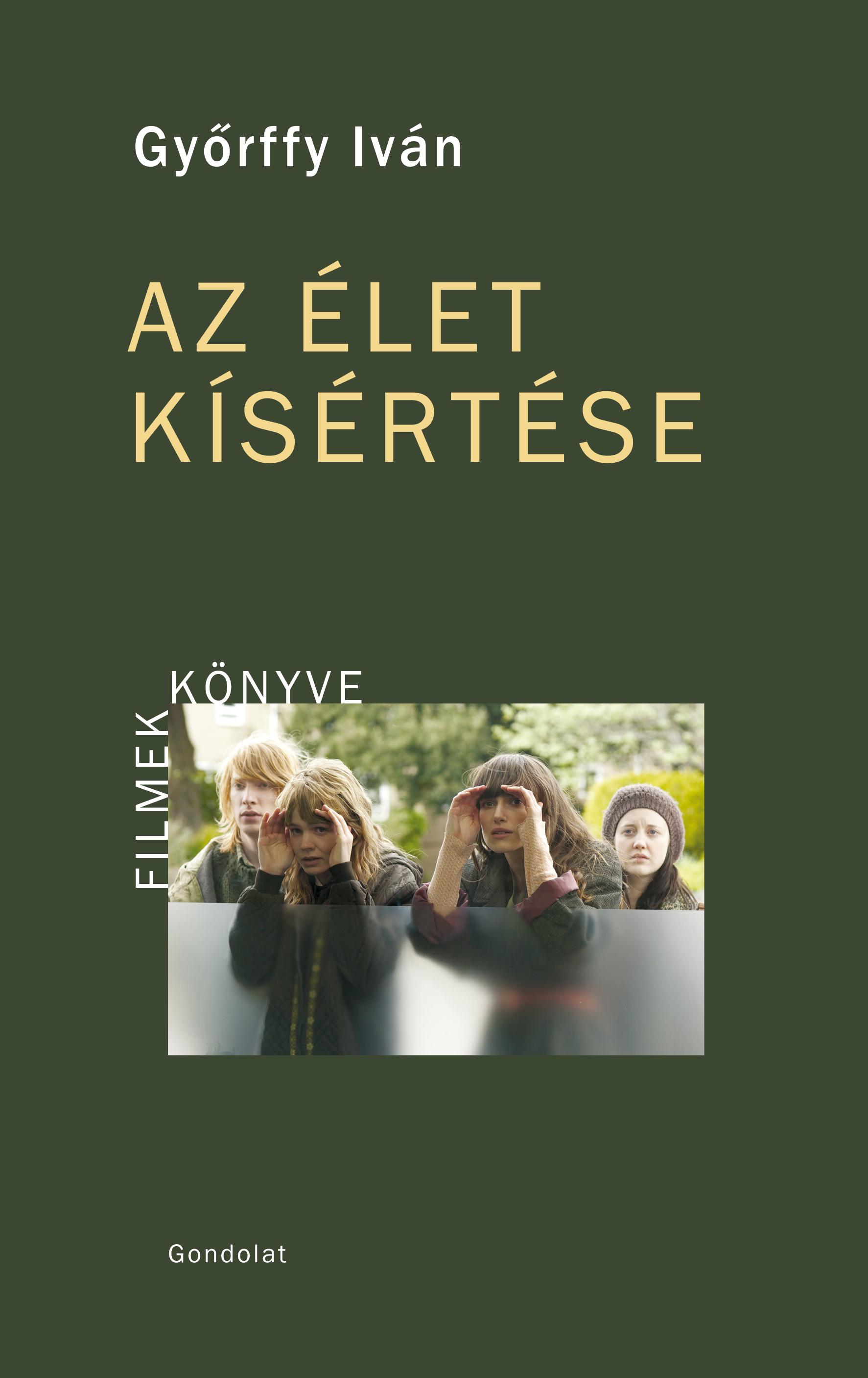 Győrffy Iván: Az élet kísértése