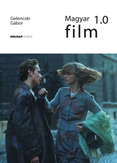 Gelencsér Gábor: Magyar film 1.0