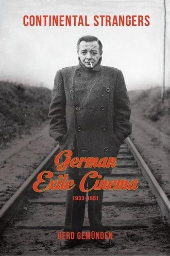 Gerd Gemünden: <em>Continental Strangers: German Exile Cinema</em>. c. könyvének borítója a <em>Der Verlorene</em>-ből vett képpel