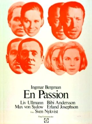 A <em>Szenvedély</em> (<em>En passion</em>. Ingmar Bergman, 1969) sokatmondó plakátja: színészek mögé bújt szereplők, esetleg fordítva.